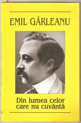 Emil Garleanu-Din lumea celor care nu cuvanta foto