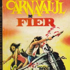 Bnk ant Serge Brussolo - Carnavalul de fier ( SF ), Alta editura