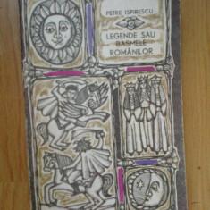 G3 Legende Sau Basmele Romanilor - Petre Ispirescu - Carte Basme