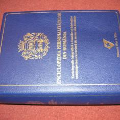 ENCICLOPEDIA PERSONALITATILOR DIN ROMANIA - 2013 - Enciclopedie
