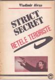 VLADIMIR ALEXE - RETELE TERORISTE