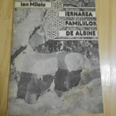 ION MILOIU--IERNAREA FAMILIILOR DE ALBINE - Carti Zootehnie