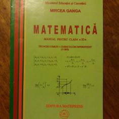 Matematica Cl. a XI-a - Mircea Ganga / R2P2S