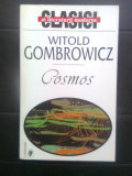 Witold Gombrowicz - Cosmos (Editura Univers, 2000)