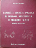 Realitati etnice si politice in Moldova meridionala in secolele X-XIII-Victor Spinei