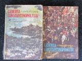 Caderea Constantinopolului vol. 1 si 2