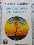 Apocalipsa De Carton - Nichita Danilov ,407234