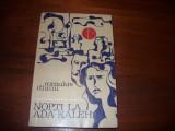 NOPTI  LA  ADA - KALEH   ( 1970, rara ) *