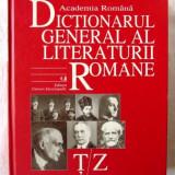Dictionarul general al literaturii romane vol. VII (T/Z)