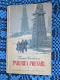 Ioana POSTELNICU - PADUREA POENARI (prima editie - 1953)