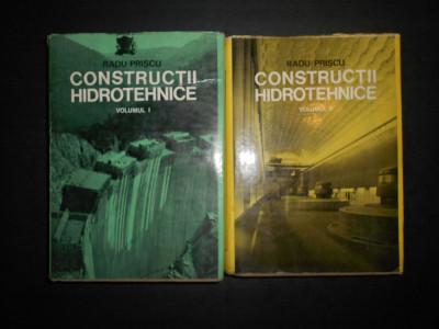 RADU PRISCU - CONSTRUCTII HIDROTEHNICE  2 volume foto