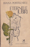 IOANA POSTELNICU - ETERNELE IUBIRI