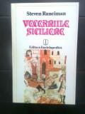 Steven Runciman - Vecerniile siciliene (Editura Enciclopedica, 1993)