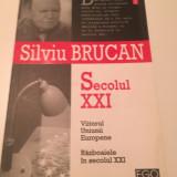 Secolul XXI - Silviu BRUCAN ** NOUA