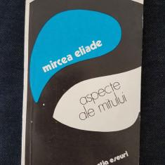Mircea Eliade - Aspecte ale mitului - Carte de aventura