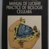 Manual de Lucrari Practice de Biologie Celulara - colectiv