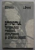 O.T. Iliescu, L. Brand - Empiemul - Terapeutica Med., Chirurgicala si Anestez.