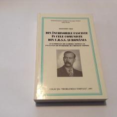 DIN INCHISORILE FASCISTE IN CELE COMUNISTE DIN U.R.S.S. SI ROMANIA AUGUSTIN VISA