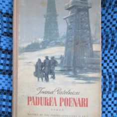 Ioana POSTELNICU - PADUREA POENARI (prima editie - 1953 - COPERTI CARTONATE!)