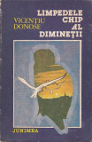 VICENTIU DONOSE -LIMPEDELE CHIP AL DIMINETII