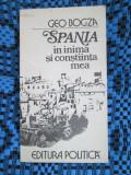 GEO BOGZA - SPANIA IN INIMA SI CONSTIINTA MEA (1981 - STARE: FOARTE BUNA!)