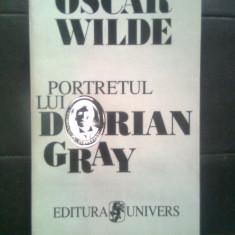 Oscar Wilde - Portretul lui Dorian Gray (Editura Univers, 1995) - Roman