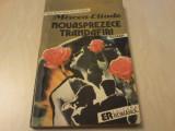 MIRCEA ELIADE - NOUASPREZECE TRANDAFIRI, 1991