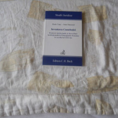 Inventarea Constitutiei, Radu Carp, Ioan Stanomir, 2009, Carte Noua, Ed. C.H.Beck - Carte Drept constitutional