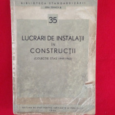 Lucrari de instalatii in constructii(colectie STAS 1949-1963)/1964