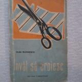 Invat Sa Croiesc - Olga Marinescu, Alta editura