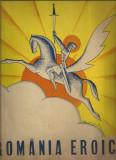 ROMANIA EROICA - nr. festiv al revistei Vremea, 20 ani de la Unire, Craciun 1938