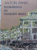 Nezdravaniile Lui Nastratin Hogea - Anton Pann ,407332