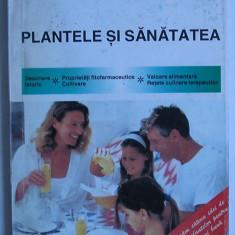 Virginia Faur Mircea Goian - Plantele si Sanatatea Descriere-Fitofarmacie-retete