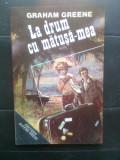 Graham Greene - La drum cu matusa-mea (Editura Divers-Press, 1992)