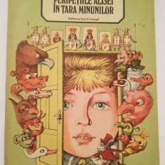 (T) Peripetiile Alisei in Tara Minunilor - Lewis Carroll, 1987, carte pt copii - Carte de povesti