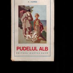Pudelul alb - A. I. Kuprin, cartea rusa - Carte veche
