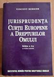 Jurisprudenta Curtii Europene A Drepturilor Omului. Ed. a 4-a - Vincent Berger, Alta editura
