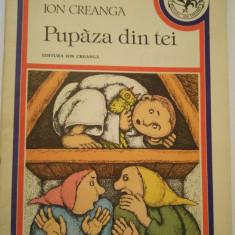 (T) Pupaza din tei - Ion Creanga, 1989, carte pentru copii - Carte de povesti