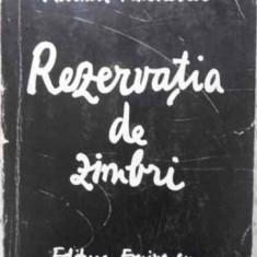 Rezervatia De Zimbri - Adrian Paunescu, 407328 - Carte poezie