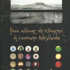 Klaus Kenneth - DOUA MILIOANE DE KILOMETRI IN CAUTAREA ADEVARULUI - Carti Crestinism