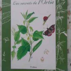 Les Secrets De L'ortie (secretele Urzicii - Agricultura Ecolo - Bernard Bertrand, 407490 - Carti Agronomie