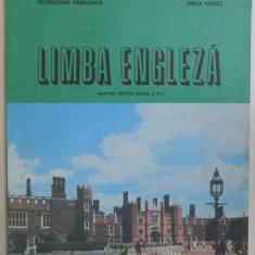 LIMBA ENGLEZA, MANUAL PENTRU CLASA A VII - A de GEORGIANA FARNOAGA, ANCA IONICI, 1982 - Carte in alte limbi straine