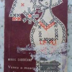 Venea O Moara Pe Siret - Mihail Sadoveanu, 407590 - Roman