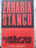 Padurea Nebuna - Zaharia Stancu ,407471