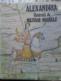 Alexandria Ilustrata De Nastase Negrule - Alexandru Dutu ,407571