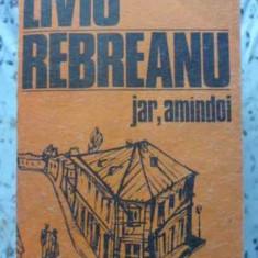 Jar, Amandoi - Liviu Rebreanu, 407374 - Roman
