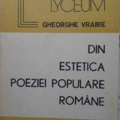 Din Estetica Poeziei Populare Romanesti - Gheorghe Vrabie ,407618