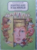 Peripetiile Alisei In Tara Minunilor. Ilustratii Vasile Olac - Lewis Carroll ,407384