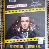 FILM , DVD ,  NOIEMBRIE ULTIMUL BAL, Romana