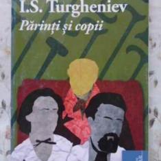 Parinti Si Copii - I.s. Turgheniev, 407495 - Roman